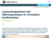 Lastmanagement mit Wärmepumpen in virtuellen Kraftwerken